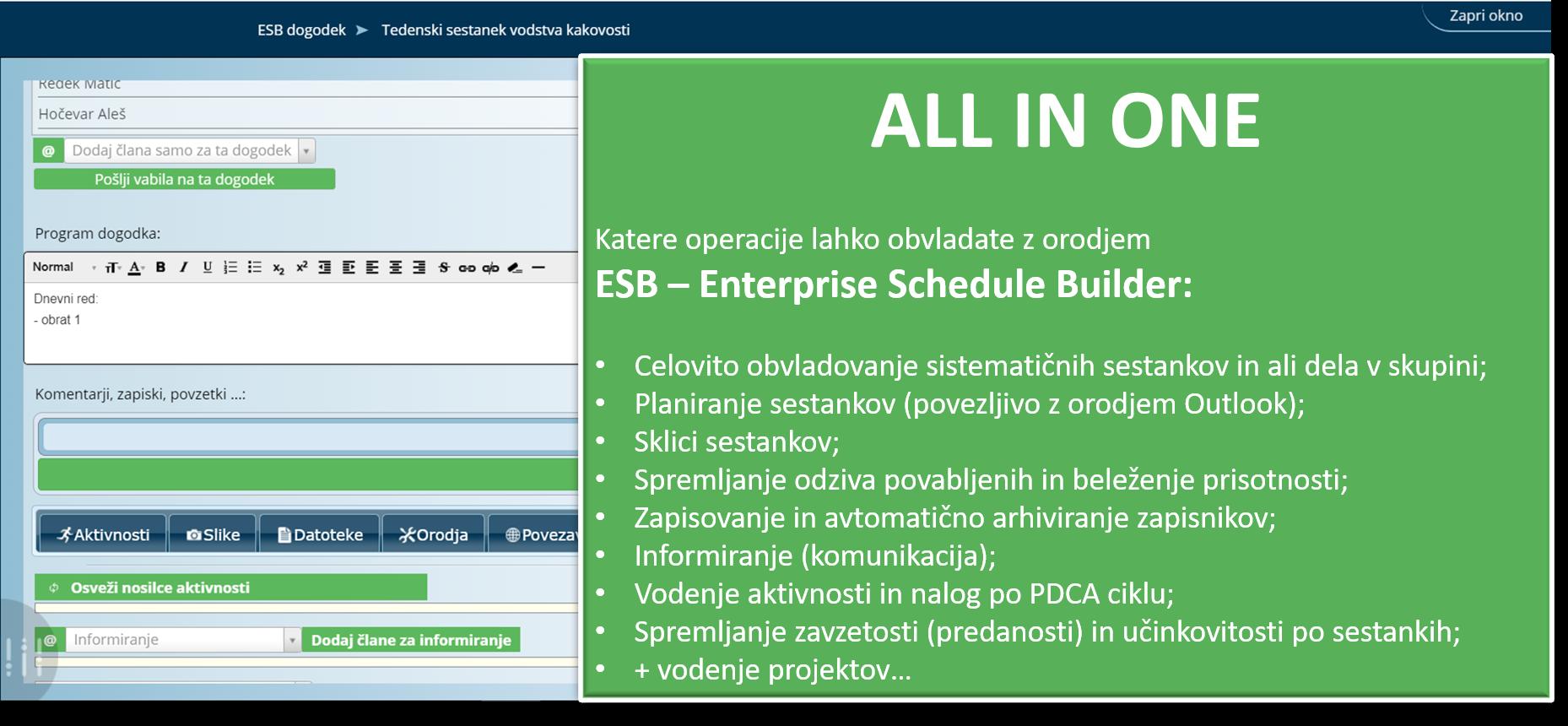 Z uporabo aplikacije ESB – Enterprise Schedule Builder lahko dramatično izboljšate učinkovitost vaših sestankov
