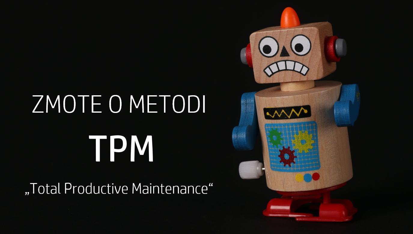 Robotek in naslov_zmote o metodi TPM